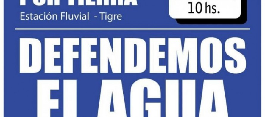 Movilización en Tigre en defensa del agua